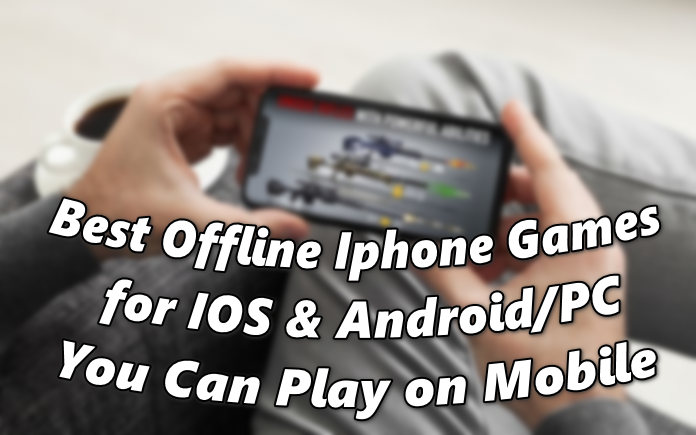 Best Offline Iphone Games