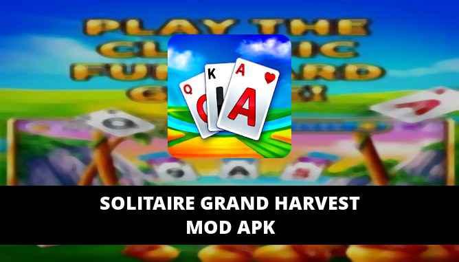 Solitaire Grand Harvest Mod Apk