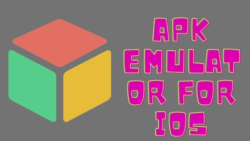Apk Emulator for iOS