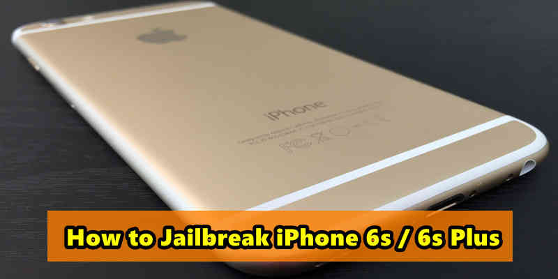 jailbreak iPhone 6s